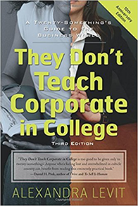 They Don't Teach Corporate in College: